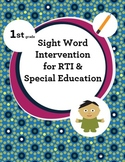 1st Grade Sight Word Intervention for RTI & Special Education