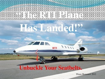 """RTI """"The Plane Has Landed,"""" Unbuckle Your Seatbelt, It's Safe to Move Around"""""""