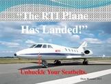 "RTI ""The Plane Has Landed,"" Unbuckle Your Seatbelt, It's S"
