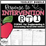 RTI Toolkit Bundle {Forms for Implementing & Documenting Tiered Interventions}