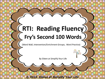 RTI:  Word Fluency using Fry's Second 100 Words