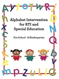 Alphabet Intervention for RTI and Special Education: Pre-K