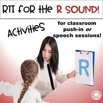 RTI for the R Sound!  A Push-in Lesson & Home Program!