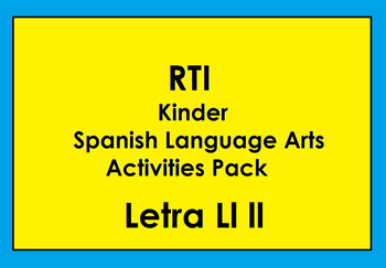 RTI letra Ll ll activities and/or morning work (Spanish only)