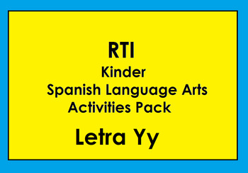 RTI letra Yy activities and/or morning work (Spanish only)