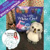 RTI/Speech and Language Companion: The Little White Owl