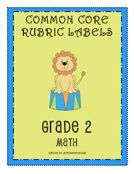 RUBRIC LABELS - Common Core Math Grade 2(Grade 1-5 Available)