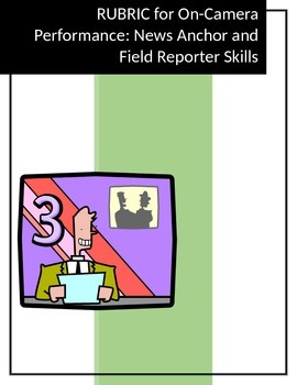 RUBRIC On-Camera Skills for News Anchoring and Field Reporting
