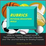 Physical Education Rubrics: Locomotor, Manipulative Skills and More