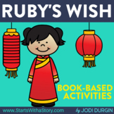 RUBY'S WISH Activities and Read Aloud Lessons