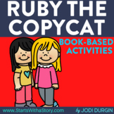 RUBY THE COPYCAT Activities and Read Aloud Lessons