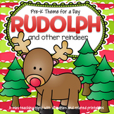 RUDOLPH and Reindeer Friends Theme Unit Preschool