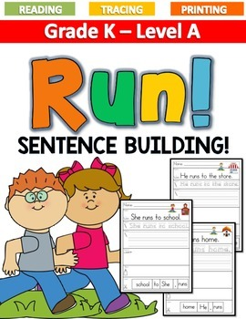 RUN! Sentence Building LEVEL A