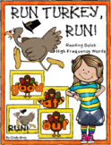 RUN TURKEY, RUN! ~ Reading High Frequency Words ~ Thanksgi