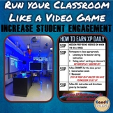 RUN YOUR CLASSROOM LIKE A VIDEO GAME! Completely Editable