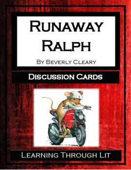 Beverly Cleary RUNAWAY RALPH - Discussion Cards