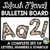 RUSTIC FLORAL CLASSROOM DECOR BULLETIN BOARD LETTERS PRINTABLE, NUMBERS, ETC