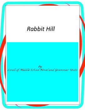 Rabbit Hill Literature and Grammar Unit