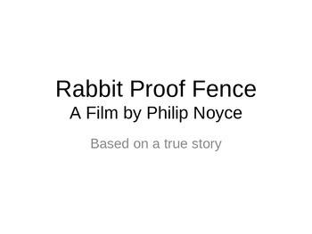 """Rabbit Proof Fence"": The stolen generation"