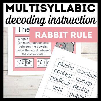 Rabbit Rule Book 1-Advanced Multisyllabic Decoding Strategies