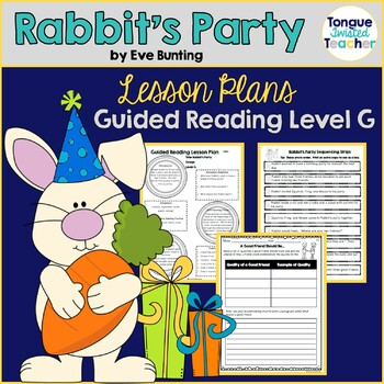 Rabbit's Party by Eve Bunting, Lesson Plan, Guided Reading Level G