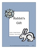 Rabbit's Gift by George Shannon reading activities, printables, organizers