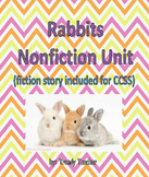 Rabbits Nonfiction Unit (CCSS)