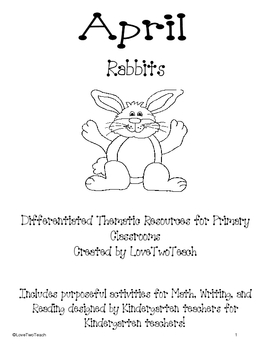 Rabbits:  Purposful activites for Math, Writing, and Reading for Kinde