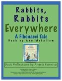 Rabbits, Rabbits Everywhere A Fibonacci Tale
