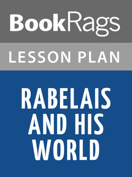 Rabelais and His World Lesson Plans