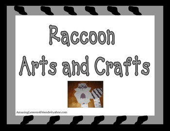 Raccoon Arts and Craft