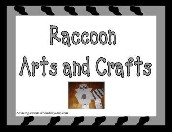 Raccoon Arts and Craft