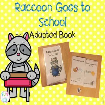 Raccoon Goes to School Adapted Book FREEBIE