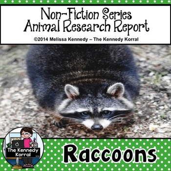 Raccoons {Nonfiction Animal Research Report}