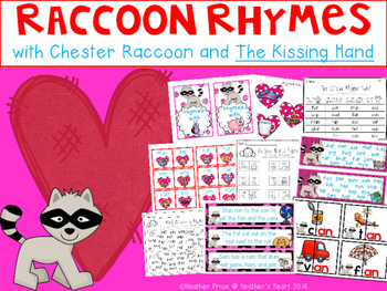 Raccoon Rhymes with Chester Raccoon and The Kissing Hand