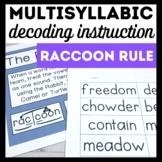 Raccoon Rule Book 7-Advanced Multisyllabic Decoding Strategies