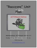 """""""Raccoons"""" Common Core Aligned Math and Literacy Unit - ACTIVboard EDITION"""