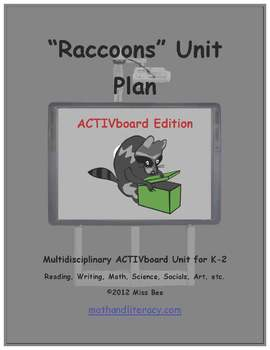 """Raccoons"" Common Core Aligned Math and Literacy Unit - ACTIVboard EDITION"