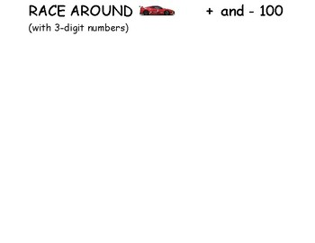 Race Around - Adding and Subtracting 100 - GAME  (2.NBT.8)