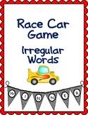 Race Car Game  (Irregular Words)