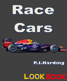 Race Cars. A LOOK BOOK Easy Reader