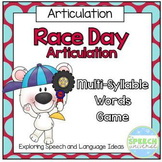 Race Day Articulation: Multi-Syllable Words