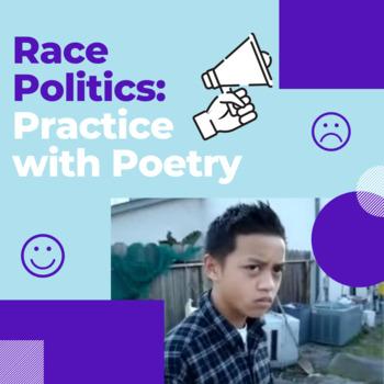 Race Politics: Practice with Poetry