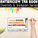 Race Racism Discrimination Anti Racism Tab Book