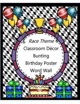 Race Theme - Room Decor {Word Wall, Bunting, and Birthday Poster}