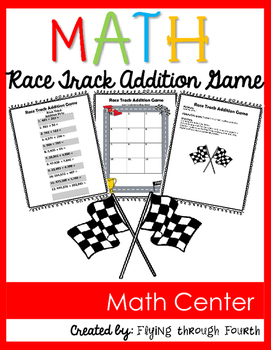 Race Track Addition Game {Math Center} 3rd, 4th, 5th