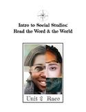 Critical Literacy: Race Unit