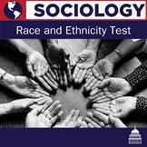 Sociology Race and Ethnicity Test