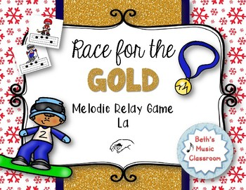 Race for the GOLD! Winter MELODIC Relay Game - La