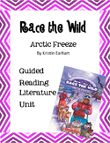 Race the Wild - Arctic Freeze - Guided Reading Literature Unit